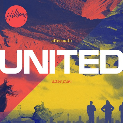 Hillsong United   Aftermath 2011