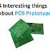 4 Interesting Things about PCB Prototypes