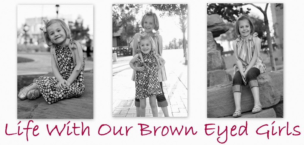Life With Our Brown Eyed Girls