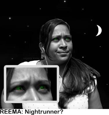 Reema with Radioactive Eyes