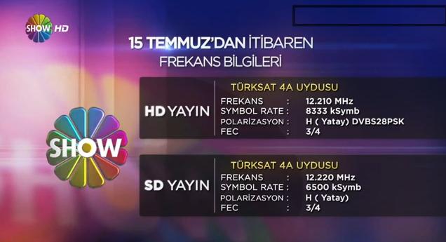 SHOW TV HD 15 Temmuzda Şifresiz Yayında! SHOW TV HD ve SHOW TV TURKSAT 4a Frekans Bilgileri