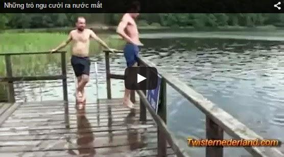 Video hài hước: ngu tỏ ra nguy hiểm