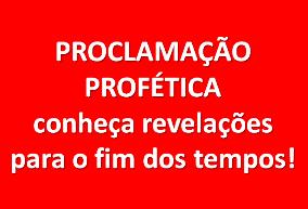 PROCLAMAÇÃO PROFÉTICA