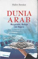 toko buku rahma: buku DUNIA ARAB MASYARAKAT, BUDAYA DAN NEGARA, pengarang halim barakat, penerbit nusamedia