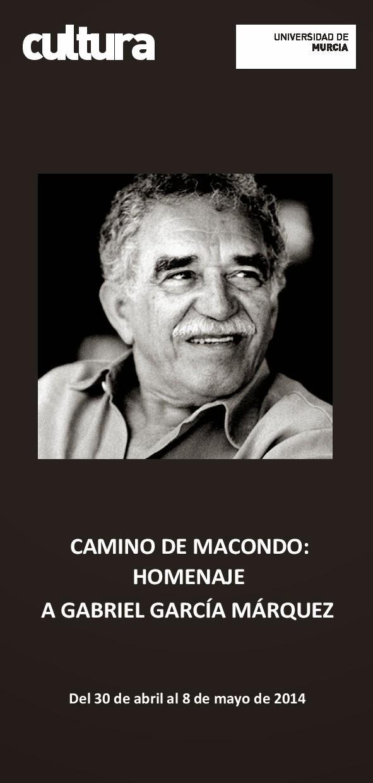 """""""Camino de Macondo: Homenaje a Gabriel García Márquez""""."""
