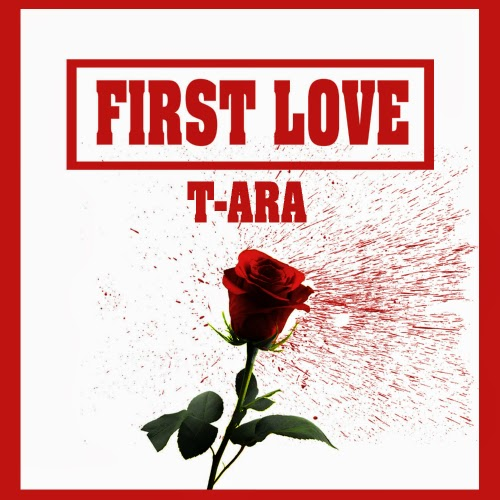 [ Single ] T-ara – First Love Album 320K Mp3