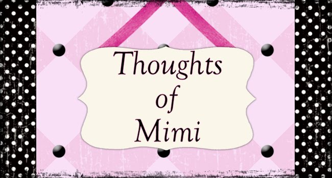 Thoughts of Mimi
