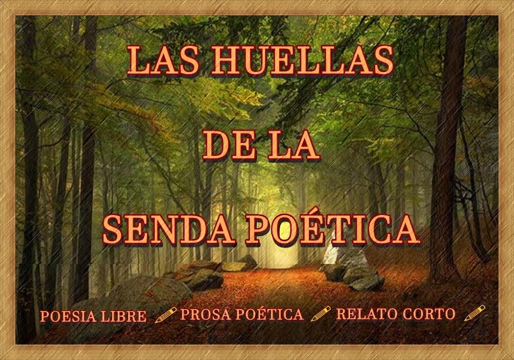 LAS HUELLAS DE LA SENDA POÉTICA