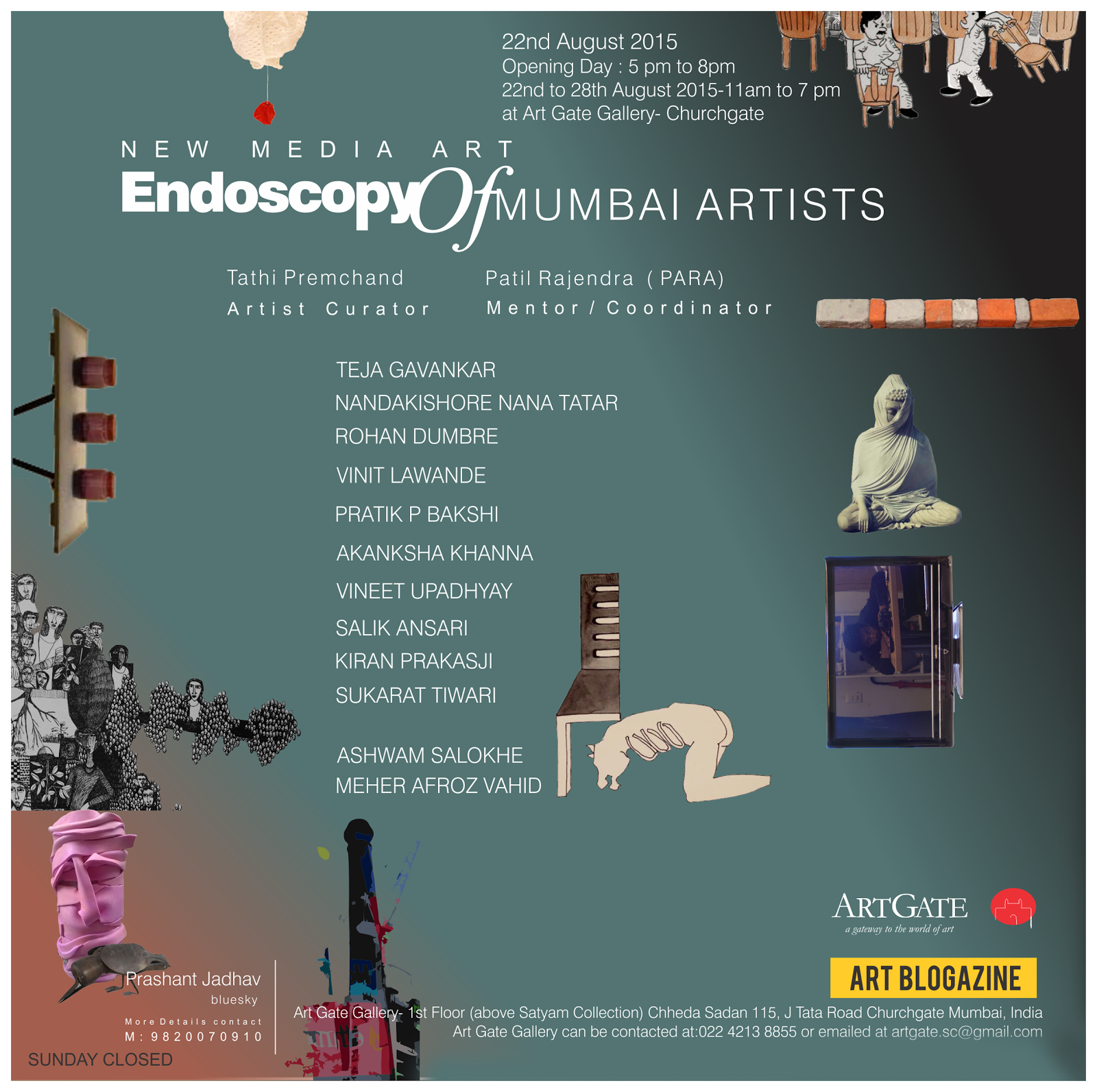 Endoscopy of Mumbai Artists