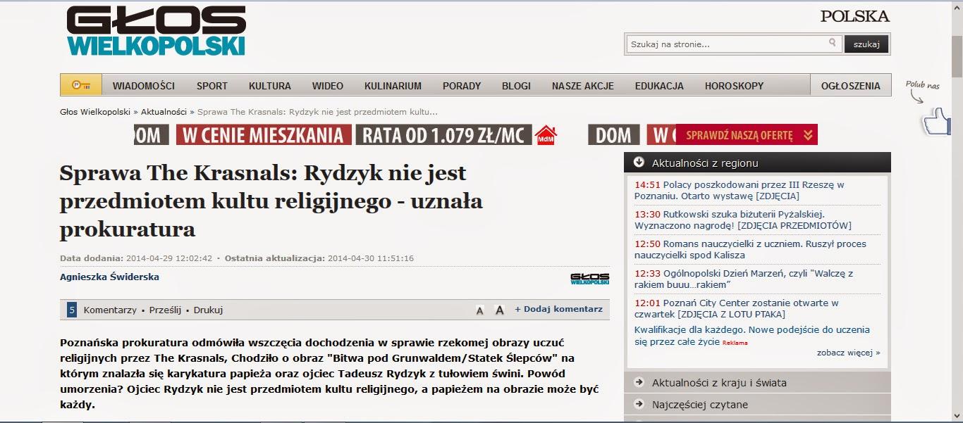 http://www.gloswielkopolski.pl/artykul/3419247,sprawa-the-krasnals-rydzyk-nie-jest-przedmiotem-kultu-religijnego-uznala-prokuratura,id,t.html?cookie=1