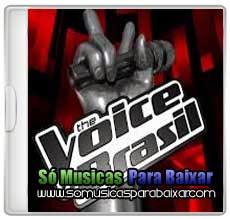 musicas+para+baixar CD The Voice Brasil – Segunda Audição (2013)