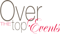 Over the Top Events Blog