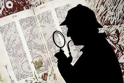 Like great detectives, we have to approach the scripture making great observations.