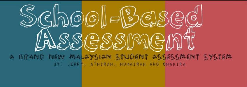 School Based Assessment