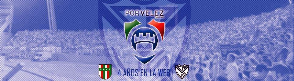 PorVelez.com.ar | Club Atlético Vélez Sarsfield - Sitio No Oficial