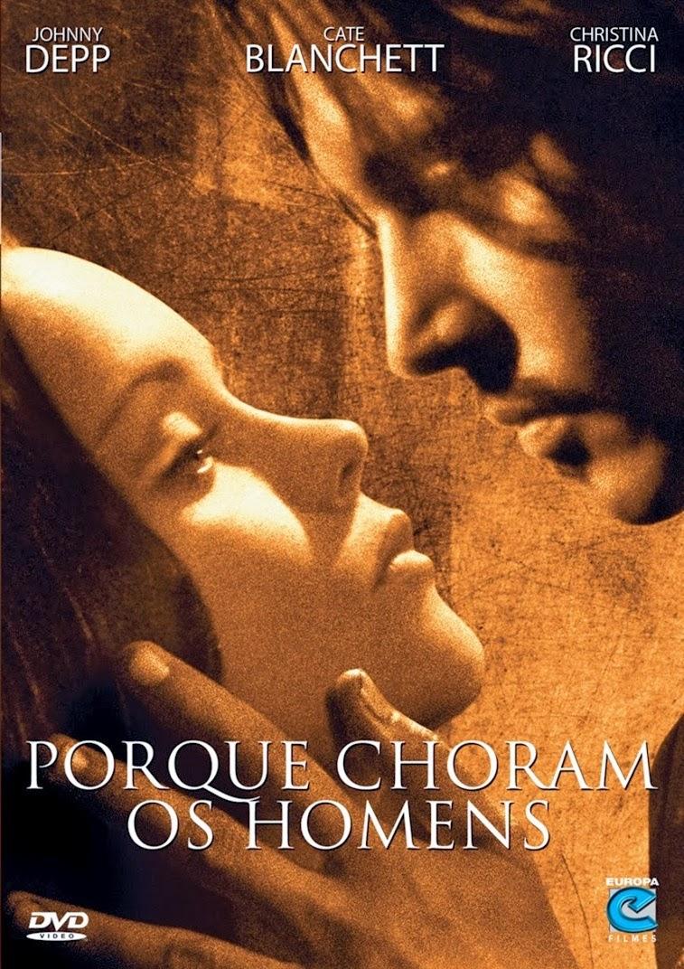 Porque Choram os Homens – Dublado (2000)