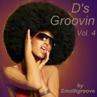D\'s Groovin Vol. 4 (2011)