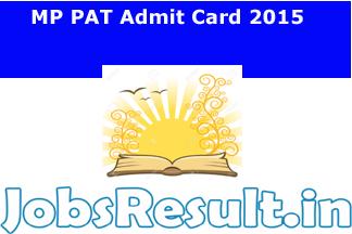 MP PAT Admit Card 2015