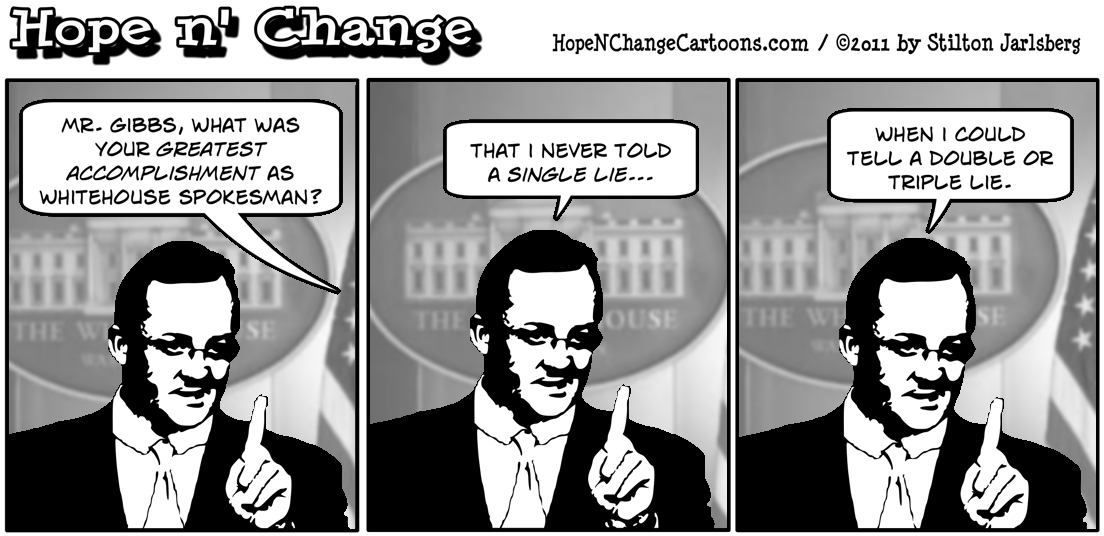 Robert Gibbs leaves his job as Whitehouse spokesperson, hope n' change, hopenchange, hope and change, stilton jarlsberg