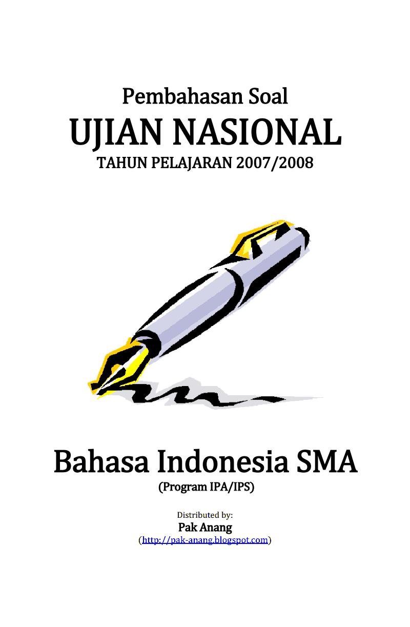 Pembahasan Soal Un Bahasa Indonesia Sma 2008 Pelajaran Sma Smk Sederajat