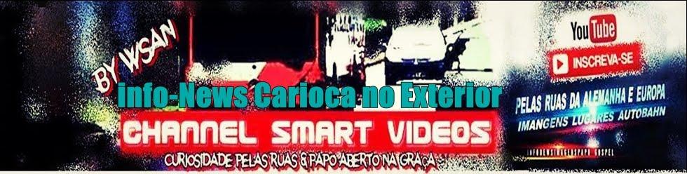 Channel Smartvideos info-News Carioca no Exterior