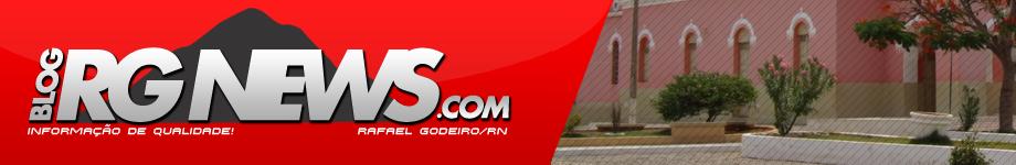 RG News | Rafael Godeiro - RN