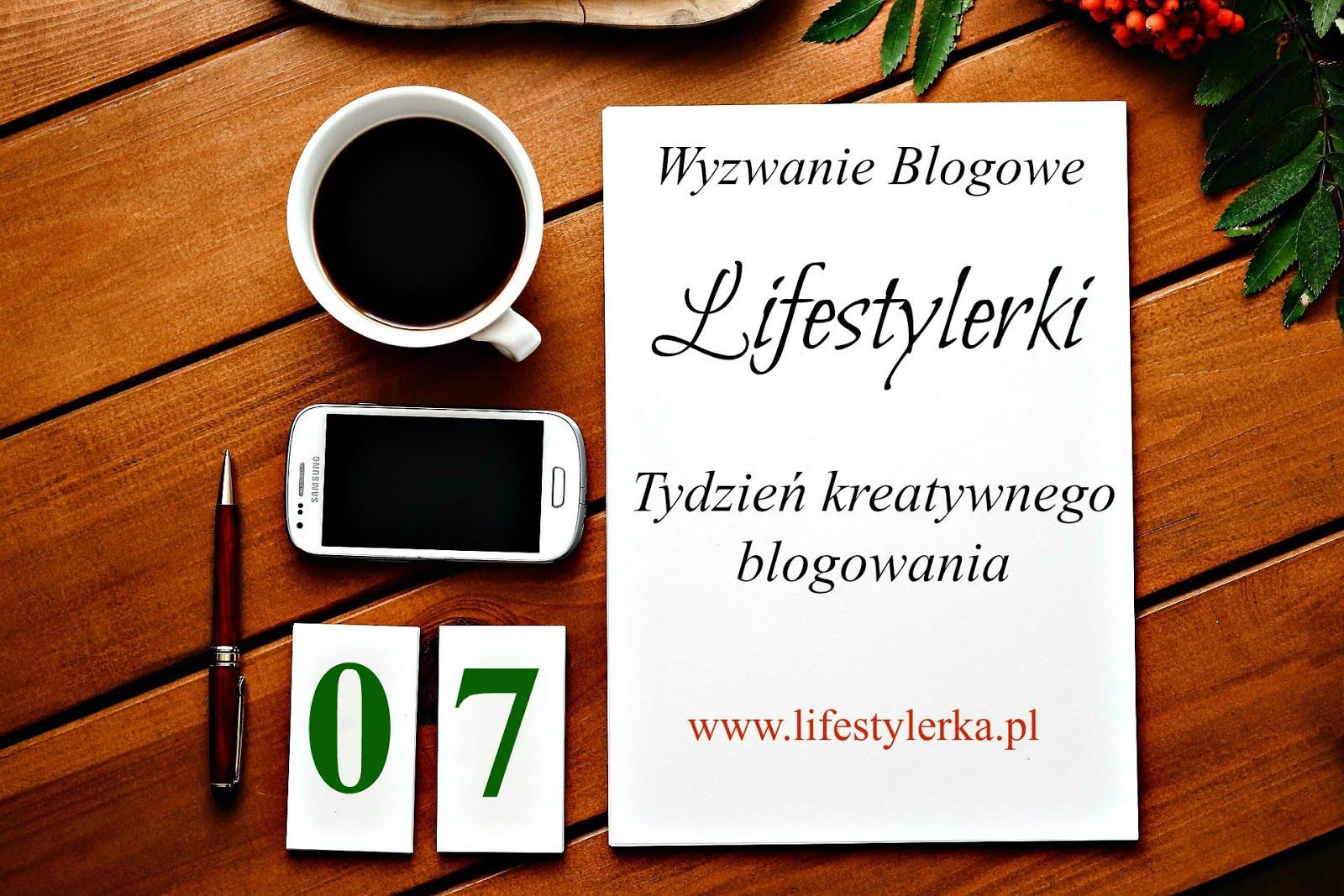 """Wyzwanie Blogowe """"Tydzień Kreatywnego Blogowania"""""""