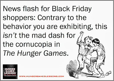 Is #BlackFriday shopping any different than the #HungerGames? Post on www.hungergameslessons.com