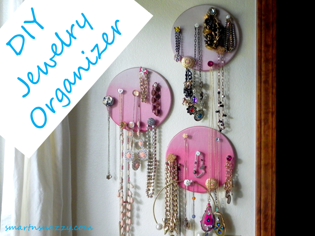 Smart n Snazzy DIY Jewelry Organizer