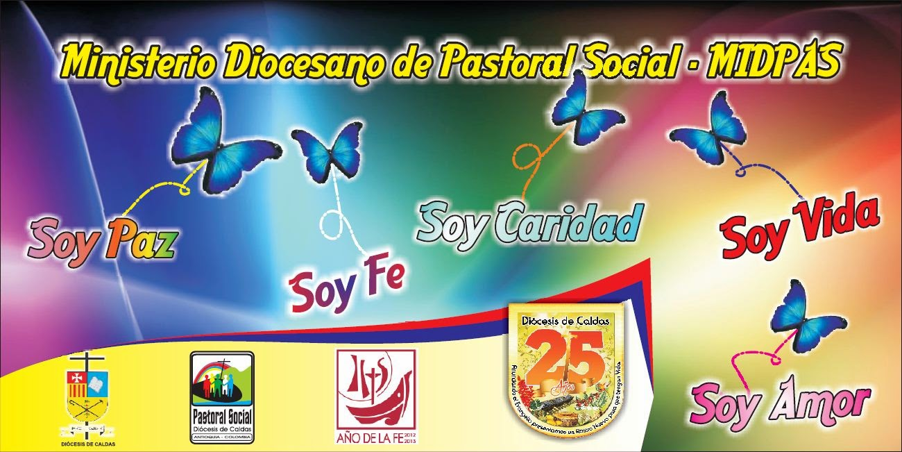 PASTORAL SOCIAL DIÓCESIS DE CALDAS