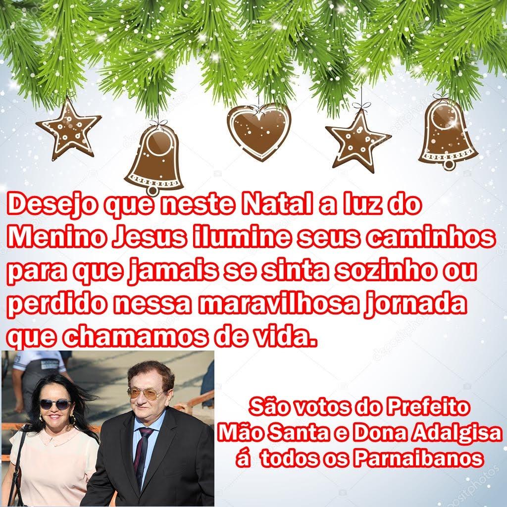 Mensagem do Prefeito Mão Santa, Dona Adalgisa & Família!