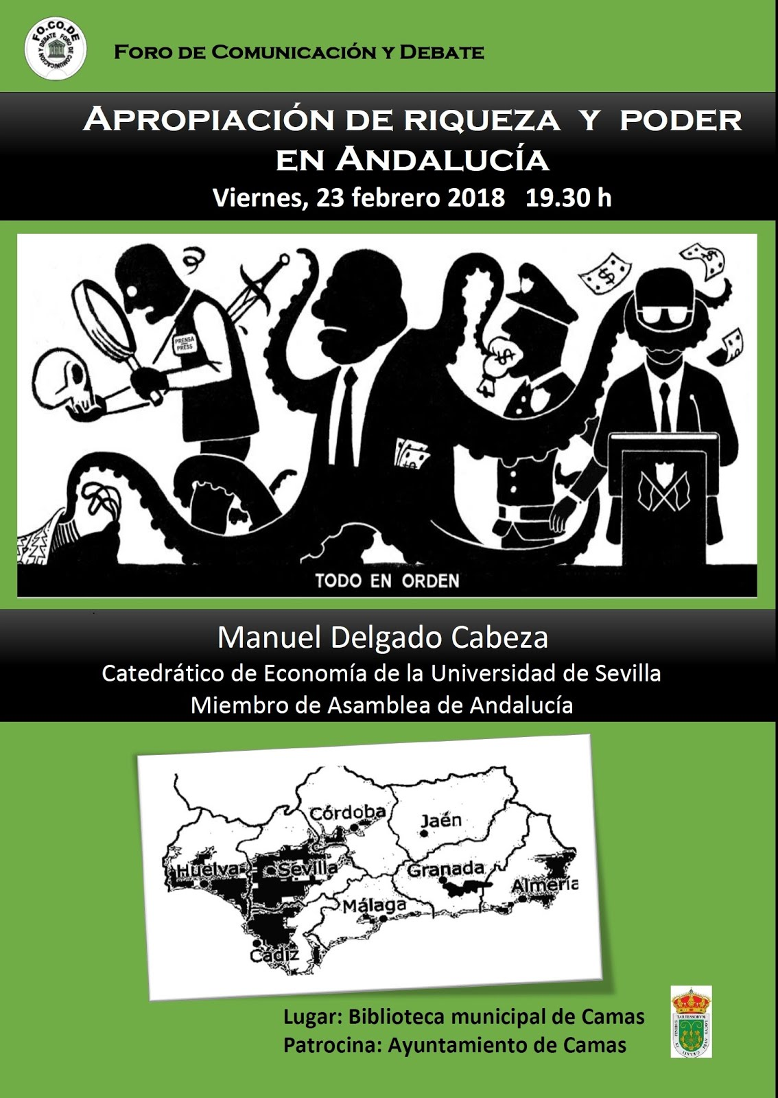 Viernes 23F. Charla-Debate: APROPIACIÓN DE RIQUEZA Y PODER EN ANDALUCÍA. Manuel Delgado Cabeza.