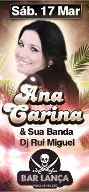 DJ Rui Miguel & Ana Carina e Banda @ Lança Bar - 17 Março/12