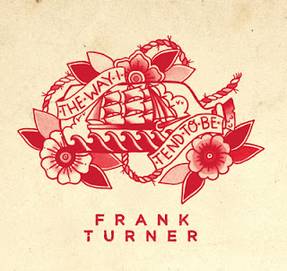 Frank Turner to release his new single, The Way I Tend To Be