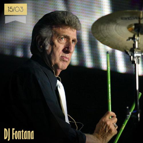 15 de marzo | DJ Fontana - @DJFontana | Info + vídeos