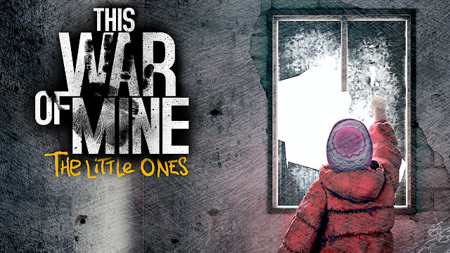 This War of Mine The Littles One
