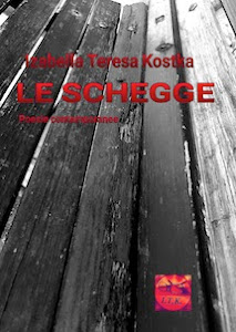 """LE SCHEGGE"" di Izabella Teresa Kostka"