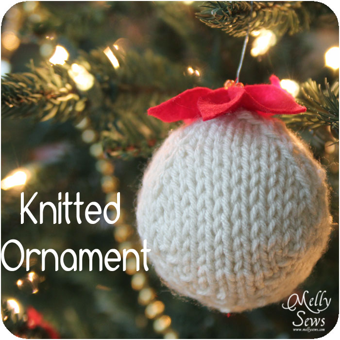Hand Knitted Ornament - DIY Tutorial with Free Pattern - Melly Sews