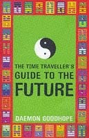 The Time Traveller's Guide To The Future