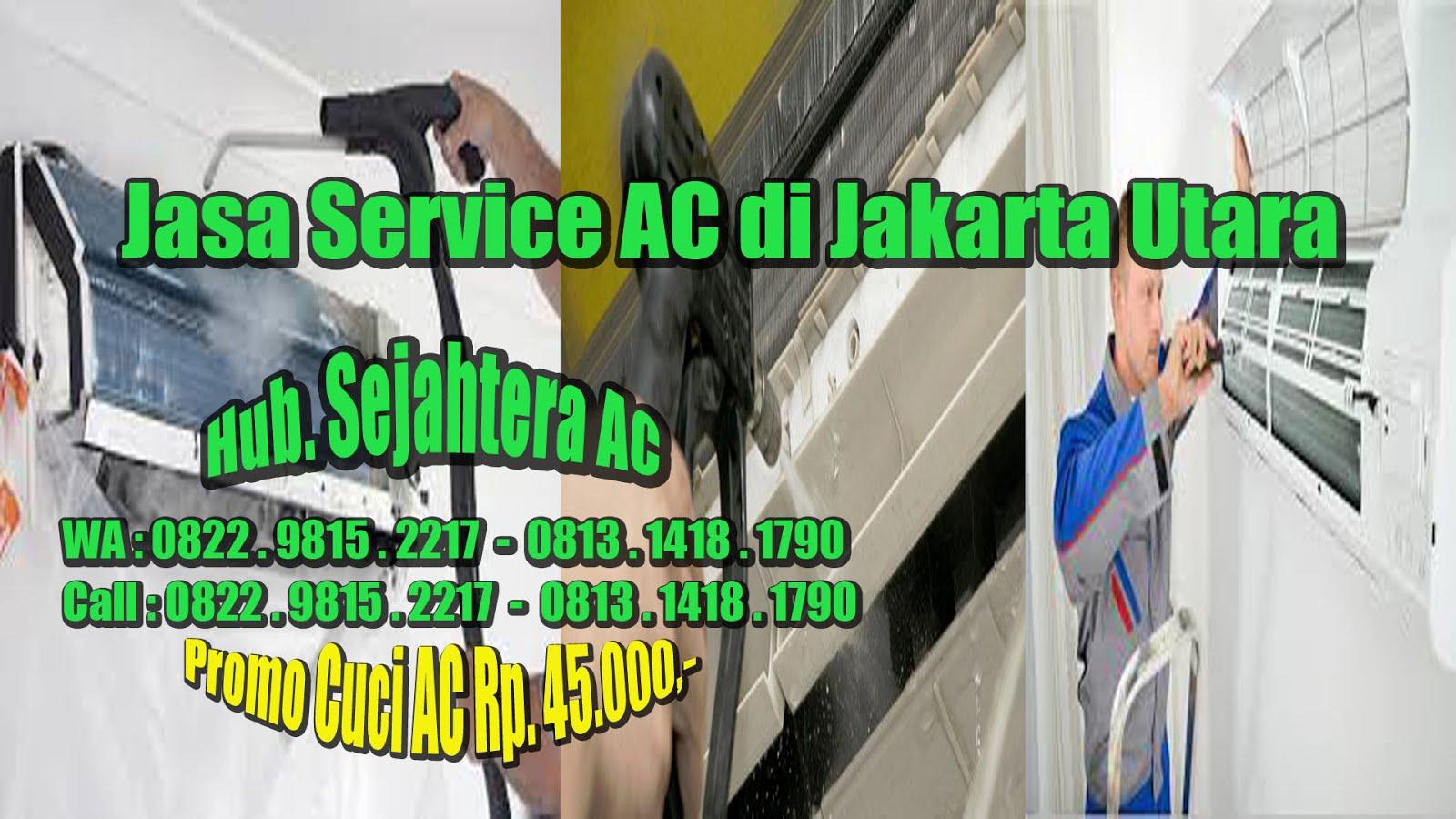 Jasa Service AC Di Jakarta Utara