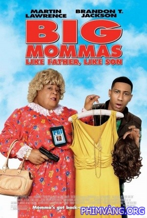 Cha Nào Con Nấy - Big Mommas: Like Father Like Son (2011)