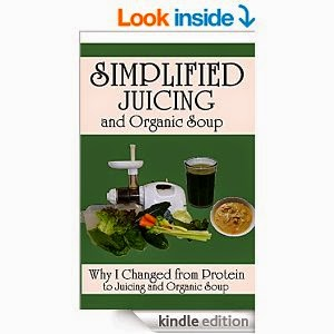 http://www.amazon.com/Juicing-Simplified-Organic-Soup-Changed-ebook/dp/B00NYPURCE/ref=sr_1_3?ie=UTF8&qid=1413761234&sr=8-3&keywords=simplified+juicing
