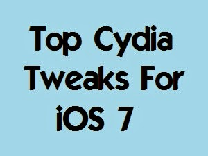 top 10 cydia tweaks for iOS 7