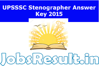 UPSSSC Stenographer Answer Key 2015