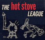 The Hot Stove League