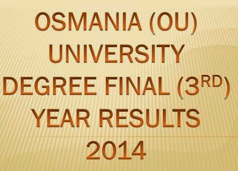 Osmania University(OU) Degree Final(3rd)  Year  B.A / B.Sc / B.Com  Results 2014