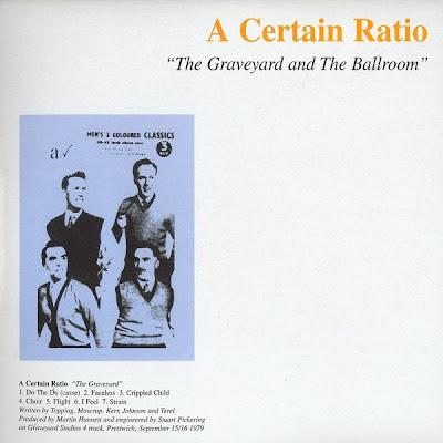 A Certain Ratio-The Graveyard and the Ballroom