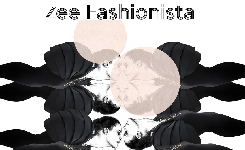 Zee Fashionista