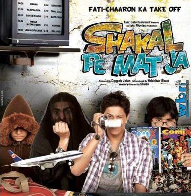 ... Free Download Free Download Shakal Pe Mat Ja (2011) Hindi Film Song