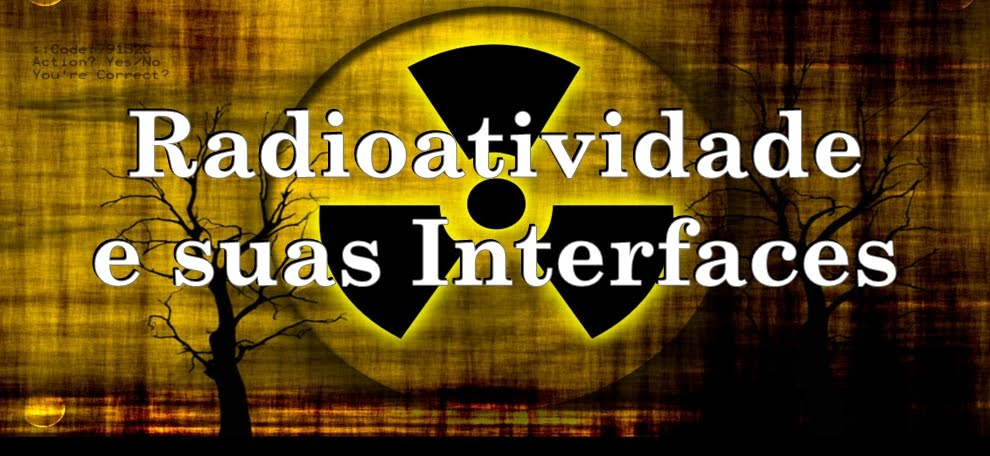 Radioatividade e suas Interfaces